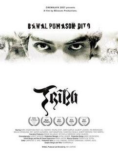 <i>Tribu</i> (film) 2007 Filipino film