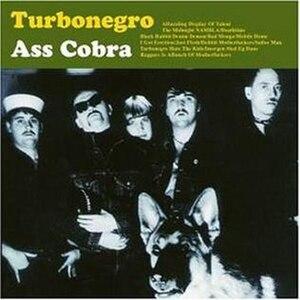 Ass Cobra - Image: Turbonegro Ass Cobra