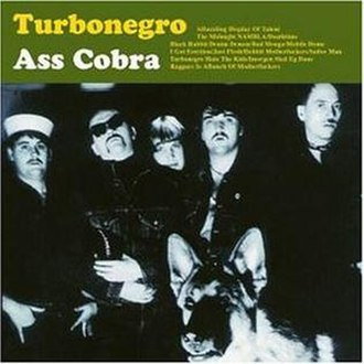 Ass Cobra - Image: Turbonegro Ass Cobra