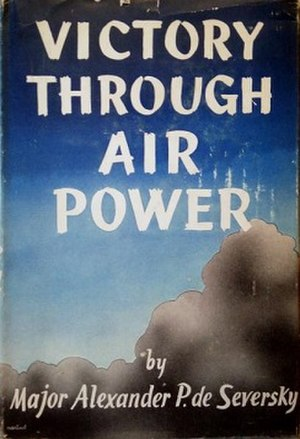 Victory Through Air Power - First edition (publ. Simon & Schuster)