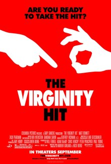 A white background and a text only poster. Over three lines the title: The, Virginity, Hit, with the word Virginity in red text, the other two words in black. Below in smaller black text the tagline: Are you ready to take the hit.
