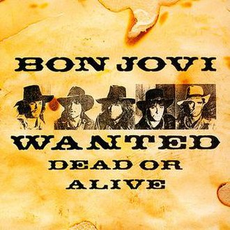 Wanted Dead or Alive (Bon Jovi song) - Image: Wanted Dead Or Alive Japan