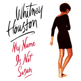 My Name Is Not Susan - Image: Whitney Houston My Name Is Not Susan