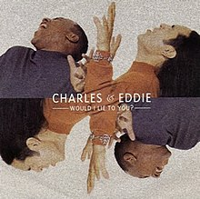 Charles & Eddie — Would I Lie to You? (studio acapella)