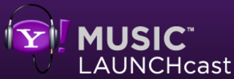 Yahoo! Music Radio - Yahoo! Music LAUNCHcast logo used from 2005 to 2009.
