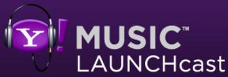 Yahoo! Music Radio - Yahoo! Music LAUNCHcast logo used from 2005 to 2009.