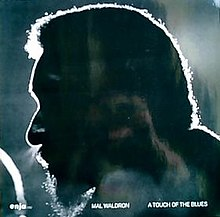 Mal Waldron A Touch Of The Blues