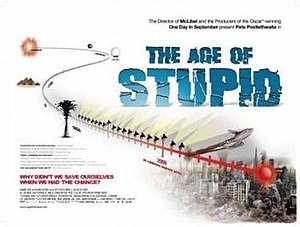 The Age of Stupid - Theatrical release poster