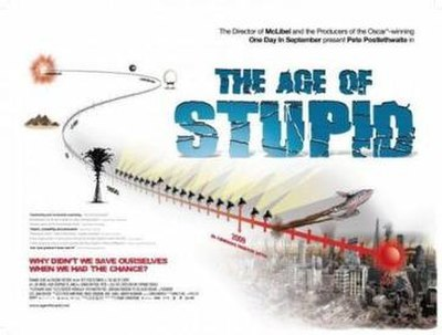 Picture of a movie: The Age Of Stupid