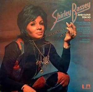 And I Love You So (Shirley Bassey album) - Image: And I love you so Shirley Bassey 1