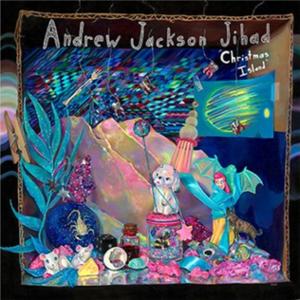 Christmas Island (Andrew Jackson Jihad album) - Image: Andrew Jackson Jihad Christmas Island 2014Album Art