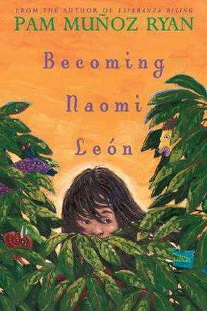 Becoming Naomi León - First edition