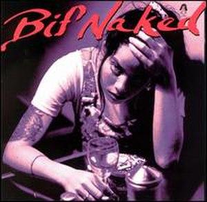 Bif Naked (album) - Image: Bif Naked Bif Naked