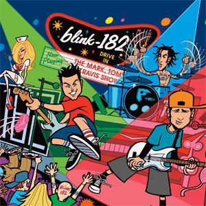 The Mark, Tom and Travis Show (The Enema Strikes Back) - Image: Blink 182 The Mark, Tom and Travis Show (The Enema Strikes Back!) cover