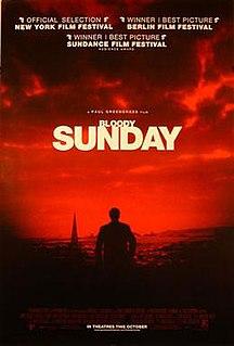 <i>Bloody Sunday</i> (film) 2002 Irish film by Paul Greengrass