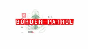 Border Patrol (TV series) - Title Card