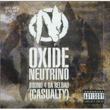 Oxide & Neutrino - Bound 4 Da Reload (Casualty) (studio acapella)