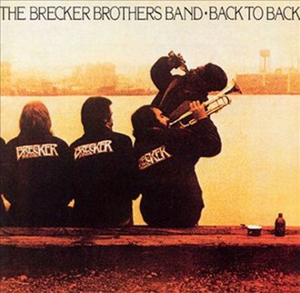 Back to Back (Brecker Brothers album) - Image: Brecker Brothers Back to Back