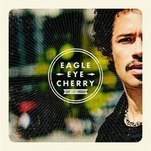 Can't Get Enough (Eagle-Eye Cherry album)