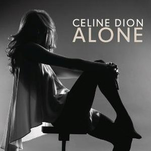 Alone (Heart song) - Image: Celine Dion Alone