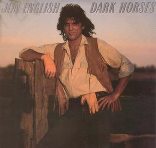 <i>Dark Horses</i> (Jon English album) 1987 studio album by Jon English