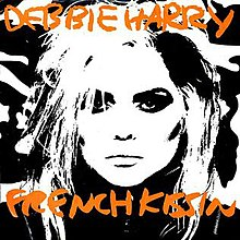 Debbie Harry - French Kissin' (US).jpg