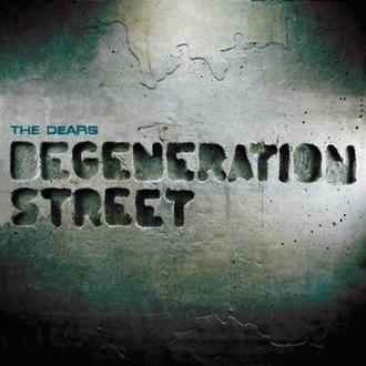 Degeneration Street - Image: Degeneration street