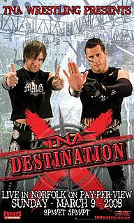 Destination X (2008) 2008 Total Nonstop Action Wrestling pay-per-view event