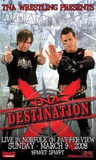 Destination X (2008) - Promotional poster featuring The Motor City Machine Guns (Alex Shelley (right) and Chris Sabin (left))