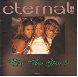 Who Are You? (Eternal song) - Image: Eternal Who Are You? CD Single Cover
