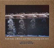 FredFrith AlbumCover RiversTides.jpg