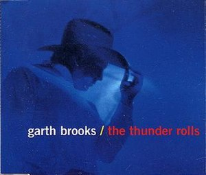 The Thunder Rolls - Image: Garth Brooks The Thunder Rolls