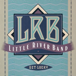 Get Lucky (Little River Band album) - Image: Get Lucky (Little River Band album cover art)
