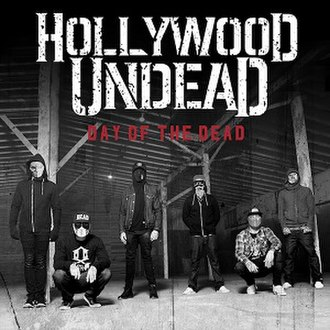 Day of the Dead (Hollywood Undead album) - Image: HU DOTD Cover