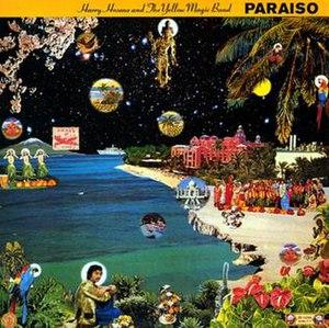 Paraiso (Haruomi Hosono album) - Image: Haruomi Hosono and The Yellow Magic Band Paraiso