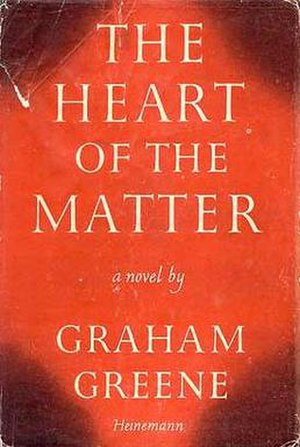 The Heart of the Matter - First edition