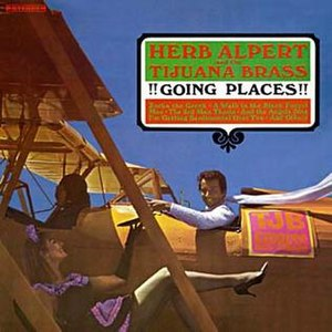 Going Places (Herb Alpert and the Tijuana Brass album) - Image: Herb Alpert Going Places