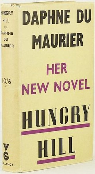 Hungry Hill (novel) - First UK edition