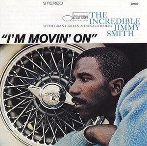 I'm Movin' On (Jimmy Smith album) - Image: I'm Movin' on (Jimmy Smith album)