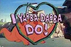 i yabbadabba do wikipedia the free encyclopedia