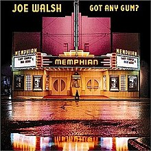 Joe Walsh - Got Any Gum.jpg