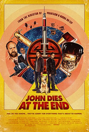 John Dies at the End (film) - Theatrical release poster