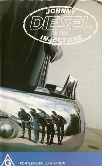 Johnny Diesel and the Injectors - Image: Johnny Diesel and the Injectors VHS