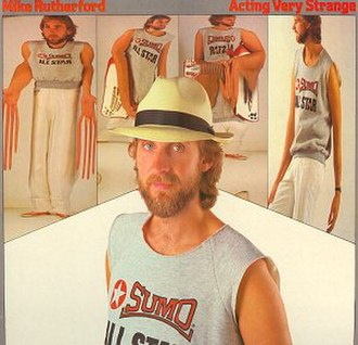 Acting Very Strange - Image: Lp cover mike rutherford acting very strange