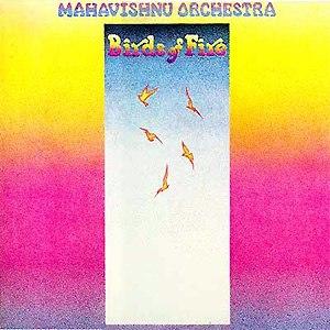 Birds of Fire - Image: Mahavishnu Orchestra Birds Of Firealbumcover