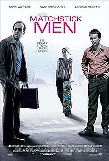 <i>Matchstick Men</i> 2003 British-American drama film by Ridley Scott