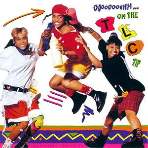 Ooooooohhh... On the TLC Tip - Image: Ooooooohhh... On the TLC Tip (album cover)