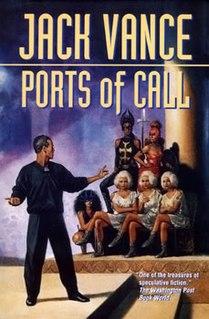 <i>Ports of Call</i> (Vance novel) novel by Jack Vance