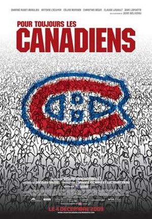 Pour toujours, les Canadiens! - Theatrical poster