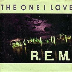 The One I Love (R.E.M. song) - Image: R.E.M. The One I Love